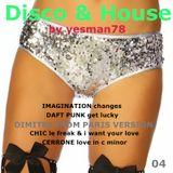 DISCO & HOUSE 04 (Imagination, Daft Punk, Chic, Cerrone, Dimitri From Paris)