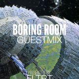 Boring Room - FLTBT Guestmix (FLTBT028)