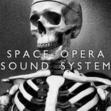 Space Opera Sound System, Episode 22