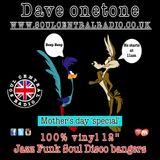 DAVE ONETONE - CLASSIC JAZZ FUNK SOUL DISCO BANGERS LIVE ON SOULCENTRALRADIO.CO.UK