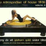 A Retrospective Of House 91-96 - Vol. 4 (Sister Bliss)