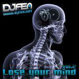 DJ FEN - Lose Your Mind Vol.2