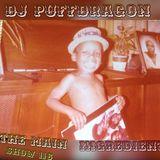 Dj PuffDragon Presents……The Main Ingredient Show 116