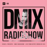 WEEK37_2018_Oscar L Presents - DMix Radioshow - Live from Output, Brooklyn (US)