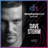 deephouse.com podcast 010 with Dave Storm