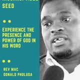 6 The Incorruptible Seed with Man Of God, Reverend Mac Donald Phulusa - Part 6 on 6th August .mp3