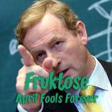 Fruktose - April 2016 - Forever Fools
