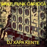 Baile Funk Carioca MixTape (Dj Xapa Kente 2014)