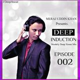 Meraj Uddin Khan Pres. Deep Induction 002 (February 2017)