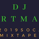 DJ ARTMAN 2019 SOCA MIXTAPE