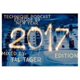 Tal Tager & Yoni Yarchi - Technique Podcast Episode 09 NY 2017 Edition Mixed By Tal Tager