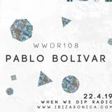 #109 Pablo Bolivar - When We Dip
