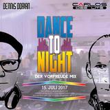 Dance To Night - Vorfreude auf den 15.07.2017 Mix