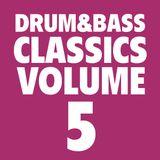Drum&Bass Classics Vol. 5