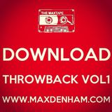MAX DENHAM Presents THROWBACK VOL1 (DOWNLOAD ONLY)