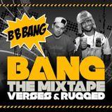 Bang The Mixtape