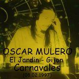Oscar Mulero - Live @ El Jardin - Gijon (08.02.1997) Cassette Bonis Bienvenido A  Mi Locura.
