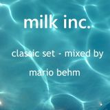 Milk Inc...classic set mixed by Mario Behm