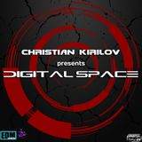 Christian Kirilov pres. Digital Space Episode 118