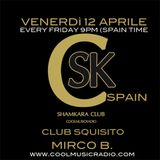 SHAMKARA CLUB-Guest Mirco B. (Club Squisito) 12/04/2013 (CoolMusicRadio) Spain