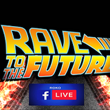 Rave To The Future...RoKo..Livestream..Producer Special...