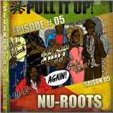 Pull It Up Show - Episode 05 - S5
