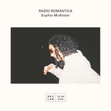 | RADIO ROMANTICA | w/ Sophie McAlister |