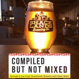 Episode 6 Live from Shacklands Brewery featuring Dave Watts