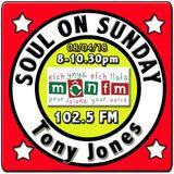 Soul On Sunday 08/04/18, Tony Jones, MônFM Radio * G O L D E N * O L D I E S * N.Soul & Motown