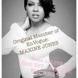 Maxine Jones (Original En Vouge member) live on #MyRealTalkRadio.com