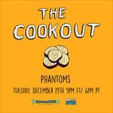 The Cookout 078: Phantoms