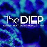 The DIEP august 2019 XXX TECHNO Podcast