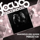 Focus Podcast 020 with Drumcomplex & Roel Salemink