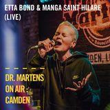 Clash presents Etta Bond & Manga Saint Hilare (Live) | Dr. Martens On Air : Camden