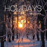 HOLIDAYS Mixed by EITA