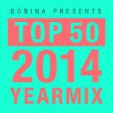 BOBINA - TOP 50 Of 2014 - YEARMIX