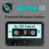 Supreme Mixtape Friday - DJ CALYTE 9.30.16