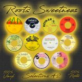 Roots Sweetness presents: selections #2