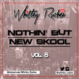 Nothin' But New Skool - Vol 8