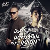 Dazzle - Hardstyle Is My Religion #118 (Incl. Scream Intention Guest Mix)