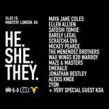 ZYON | He.She.They @ Ministry of Sound | 24th February 2018