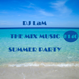 "THE MIX MUSIC #140! ""SUMMER PARTY"" - 29/07/2017"