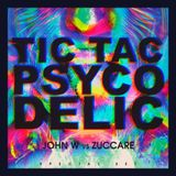 John W vs Zuccare - Tic Tac Psycodelic (Special SETT)