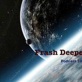 Podcast10#2016#RadioMix#FrashDeeper(75minutes)