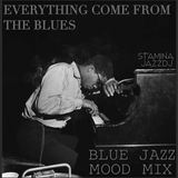 Everything come from the blues - Mood Mix