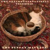 The FreakOuternational Volume 20 - The Sunday Mixtape