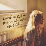 Gee Force 14-10-18: Knoeline Keane
