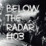 Below The Radar #03 - Special CBGB's home of punk rock!