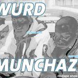 MIXTAPE 138 - WURD MUNCHAZ