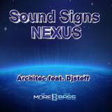 Sound Signs Nexus - Architec feat. Djsteff